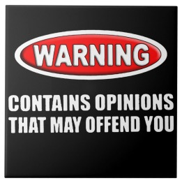 opinions that may offend you1